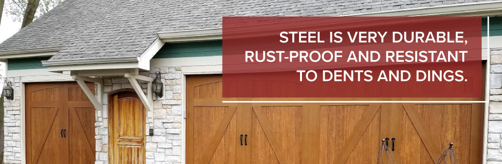 Steel is very durable, rust-proof and resistant to dents and dings.