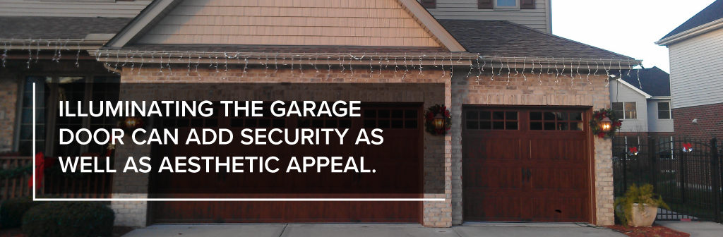 Illuminating the garage door can add security as well as aesthetic appeal.