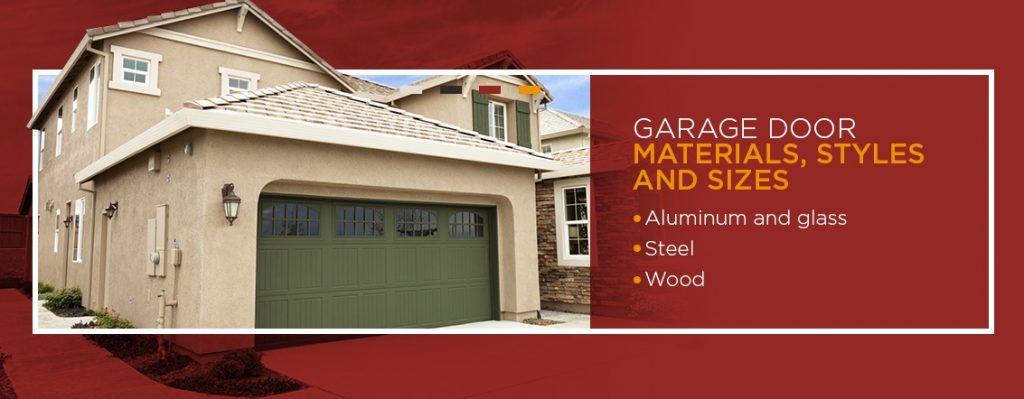Garage Door Materials, Styles and Sizes