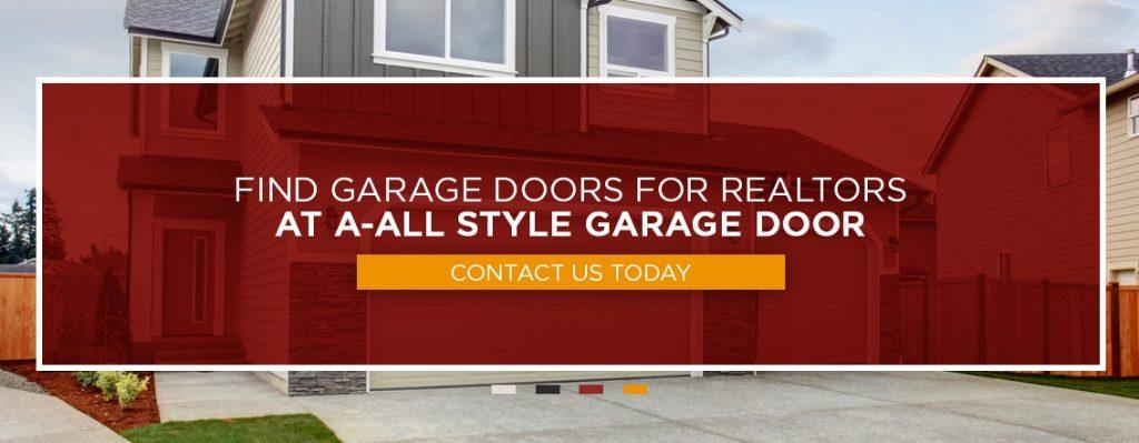 Find Garage Doors for Realtors at A-All Style Garage Door